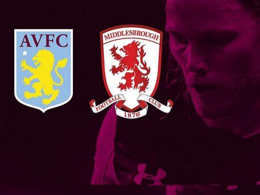 Nhận định Aston Villa vs Middlesbrough, 1h45 ngày 16/05: Nắm lấy cơ hội