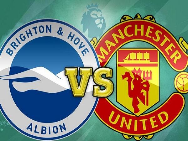 Nhận định Brighton vs Man United