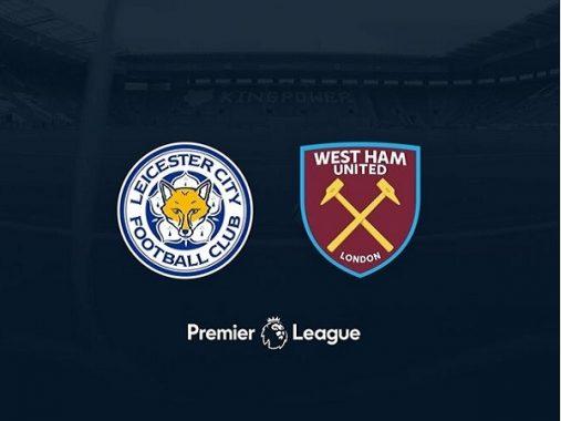 Nhận định Leicester vs West Ham, 21h00 ngày 05/05: Không còn động lực
