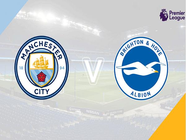 Nhận định Manchester City vs Brighton