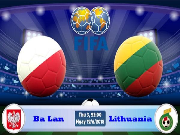 Nhận định Ba Lan vs Lithuania