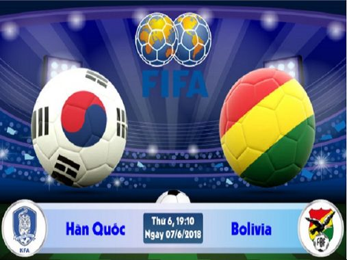 """Nhận định Hàn Quốc vs Bolivia, 19h10 ngày 07/06: """"Đề-pa"""" trước giải"""