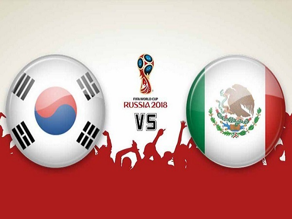 Nhận định Hàn Quốc vs Mexico