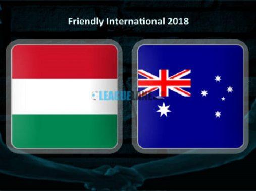 Nhận định Hungary vs Australia, 22h30 ngày 9/6: Tập dượt lần cuối