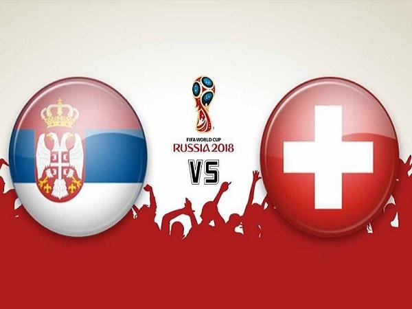 Nhận định Serbia vs Thụy Sỹ