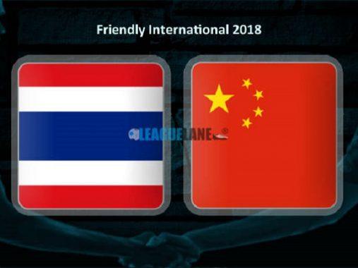 Nhận định Thái Lan vs Trung Quốc, 18h30 ngày 02/6: Quá khứ đã lùi xa