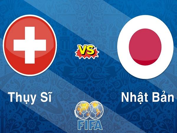 Nhận định Thụy Sỹ vs Nhật Bản