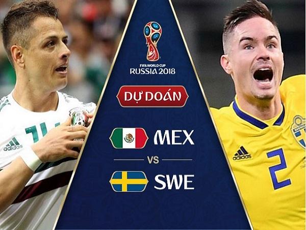 Nhận định Mexico vs Thụy Điển