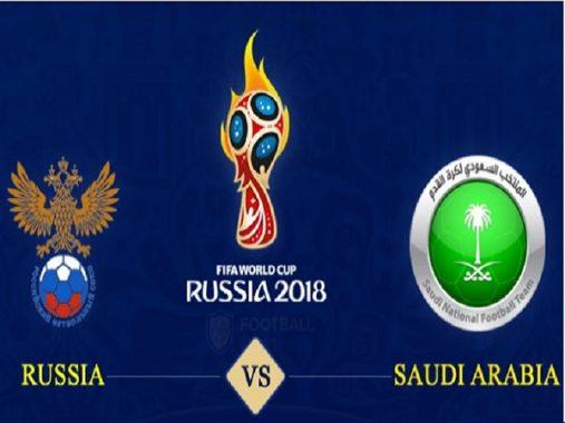 Nhận định Nga vs Ả Rập Xê Út, 22h00 ngày 14/6: Gấu Nga xuất trận