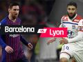 Link Sopcast Barcelona vs Lyon, 3h00 ngày 14/3