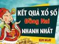 Dự đoán kết quả XS Đồng Nai Vip ngày 01/07/2020