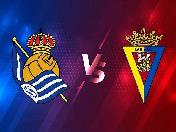 Nhận định kèo Real Sociedad vs Cadiz – 20hh00 07/02, VĐQG Tây Ban Nha