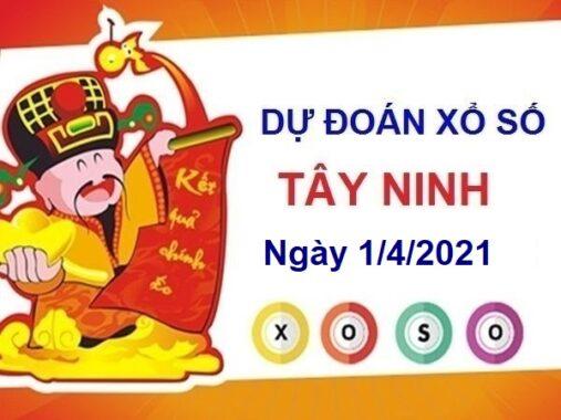 Dự đoán XSTN ngày 1/4/2021 – Dự đoán xổ số Tây Ninh hôm nay thứ 5