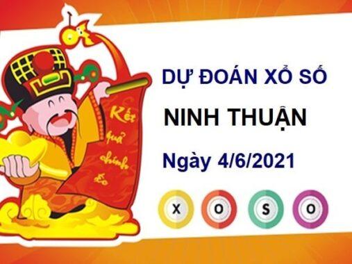 Dự đoán XSNT ngày 4/6/2021 – Dự đoán xổ số Ninh Thuận thứ 6