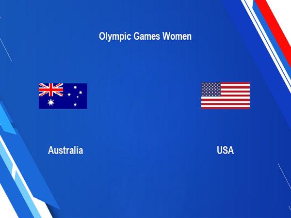 Nhận định Nữ Australia vs Nữ Mỹ – 15h00 05/08, Olympic Tokyo