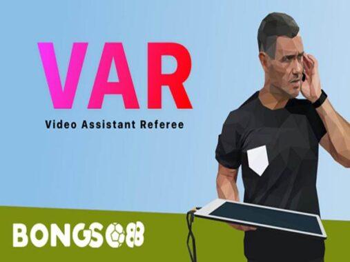 Công nghệ VAR là gì? Công nghệ VAR được áp dụng như thế nào?