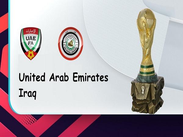 Nhận định UAE vs Iraq – 23h45 12/10, VL World Cup 2022
